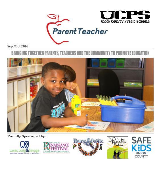 Parent Teacher Magazine Union County Public Schools Sept/Oct 2016