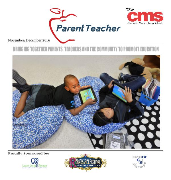 Parent Teacher Magazine Charlotte-Meckleburg Schools Nov/Dec 2016