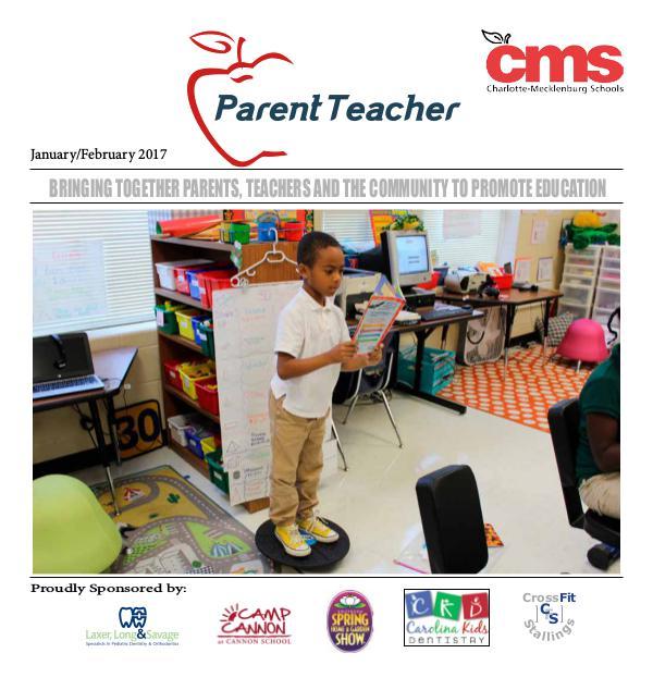 Parent Teacher Magazine Charlotte-Mecklenburg Schools Jan/Feb 2017