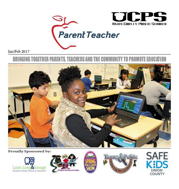 Parent Teacher Magazine Union County Public Schools Jan/Feb 2017