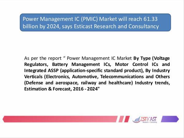 Power Management IC (PMIC) Market will reach 61.33 billion by 2024 Power Management (1)