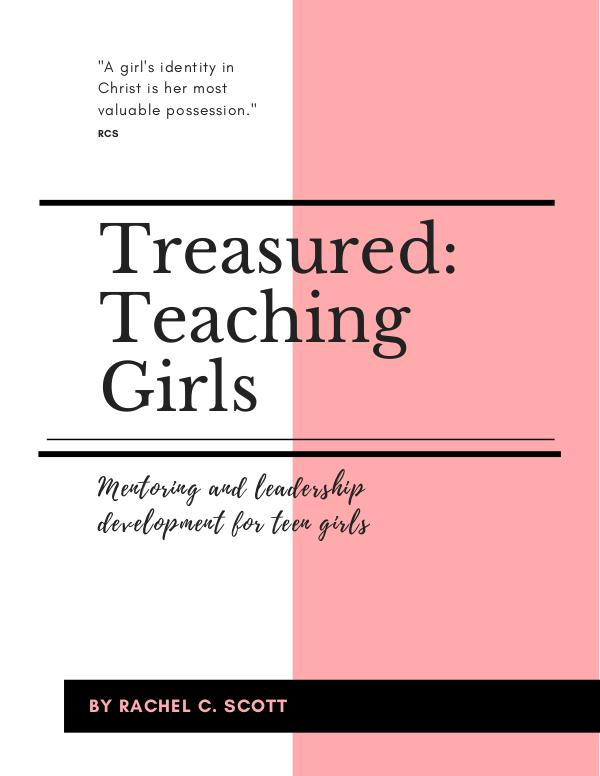 Treasured: Teaching Girls (PREVIEW) Curriculum Preview