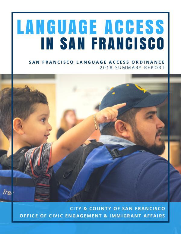 San Francisco Language Access Ordinance 2018 Report San Francisco Language Access Ordinance 2018