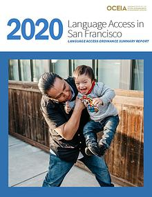 San Francisco Language Access Ordinance Summary Report