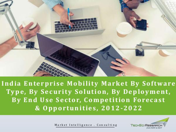 Global Market Research Company US India Enterprise Mobility Market Forecast and Oppo