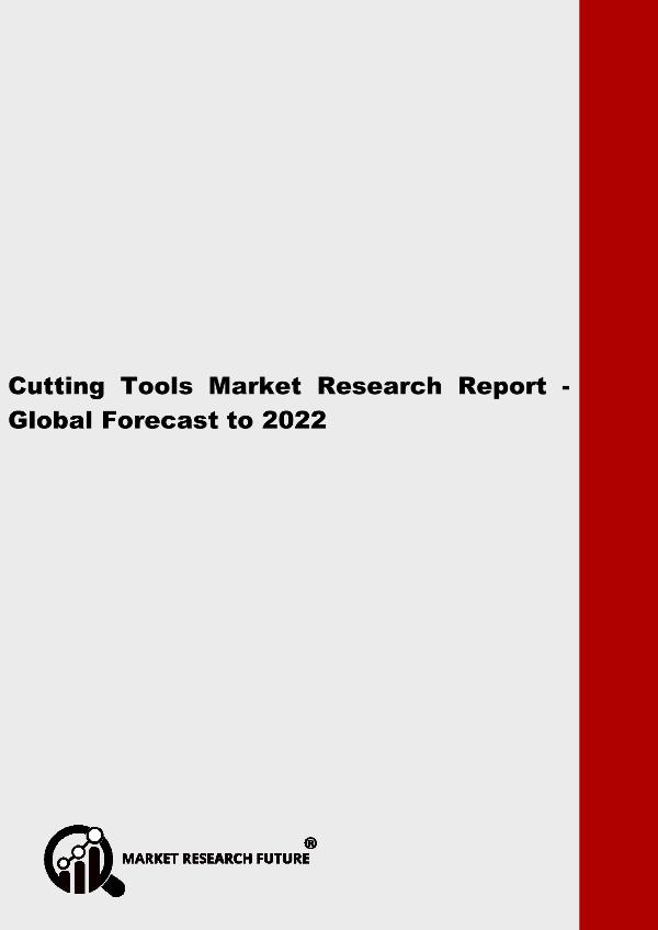 Cutting Tools Market Research Report - Global Fore