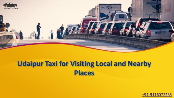 Udaipur Taxi for Visiting Local and Nearby Places Udaipur Taxi for Visiting Local and Nearby Places