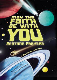 May the Faith Be With You Bedtime Prayers