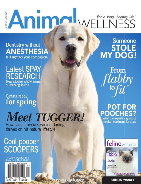 Animal Wellness Back Issues Feb/Mar 2014