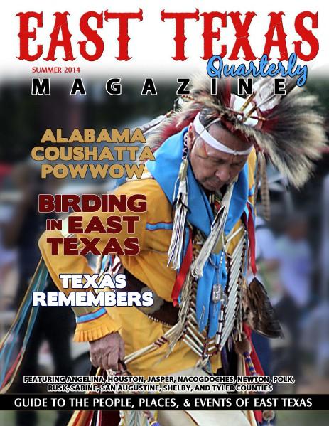 East Texas Quarterly Magazine Summer 2014