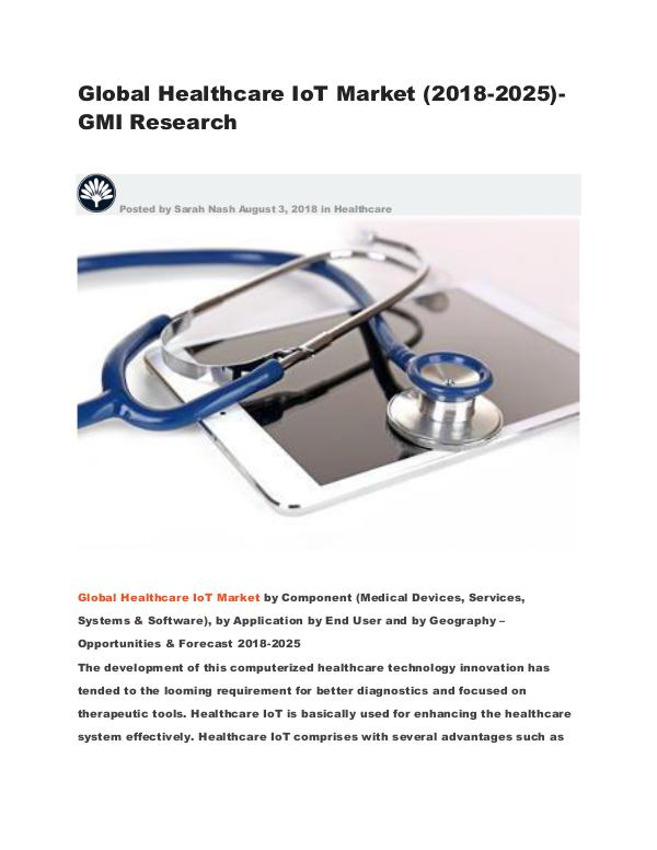 Global Healthcare IoT Market (2018-2025)-GMI Research Global Healthcare IoT Market (2018-2025)-GMI Resea