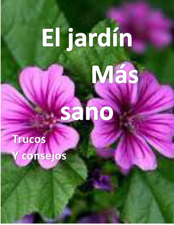 El jardín más sano El+jardín+más+sano+Laura+Daniela+Becerra+Muñoz