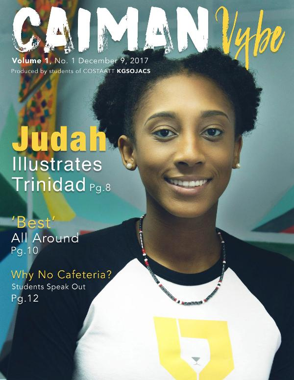 The Caiman Vybe Volume 1, No 1 Dec 9 2017