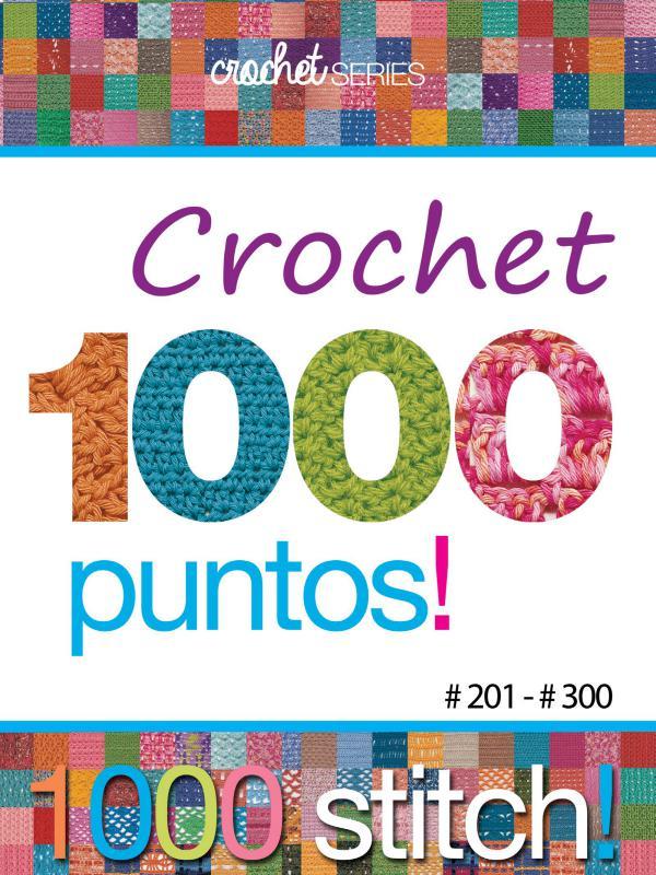 Crochet Series 1000 Puntos Crochet Nro 03 (201 a 300)