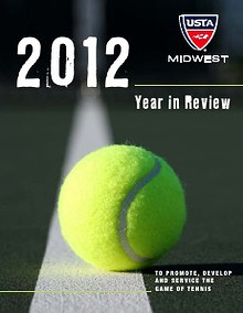 2012 USTA/Midwest Section Year In Review