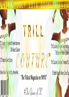 Trill Couture Magazine