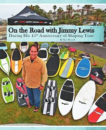 On the Road with Jimmy Lewis