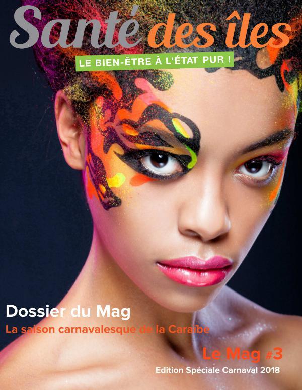 Le Mag Santé des Iles LeMag#3_