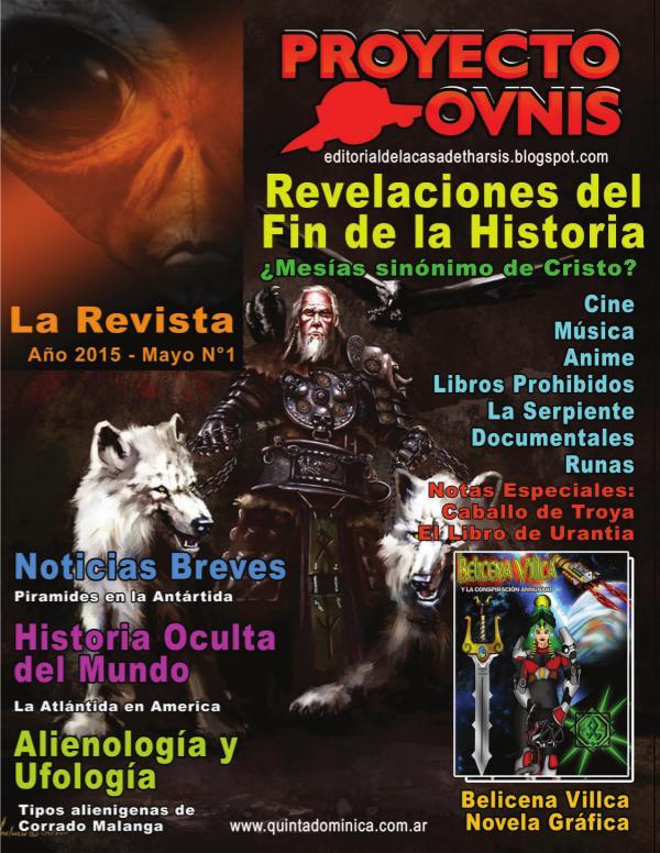 PROYECTO OVNIS LA REVISTA 1 Proyecto Ovnis - La Revista - Nº 1