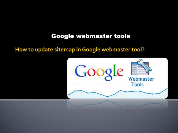 how to update sitemap in google webmaster tool How to update sitemap in Google webmaster tool