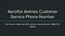 Aeroflot Customer Service Number 1-888-206-5328