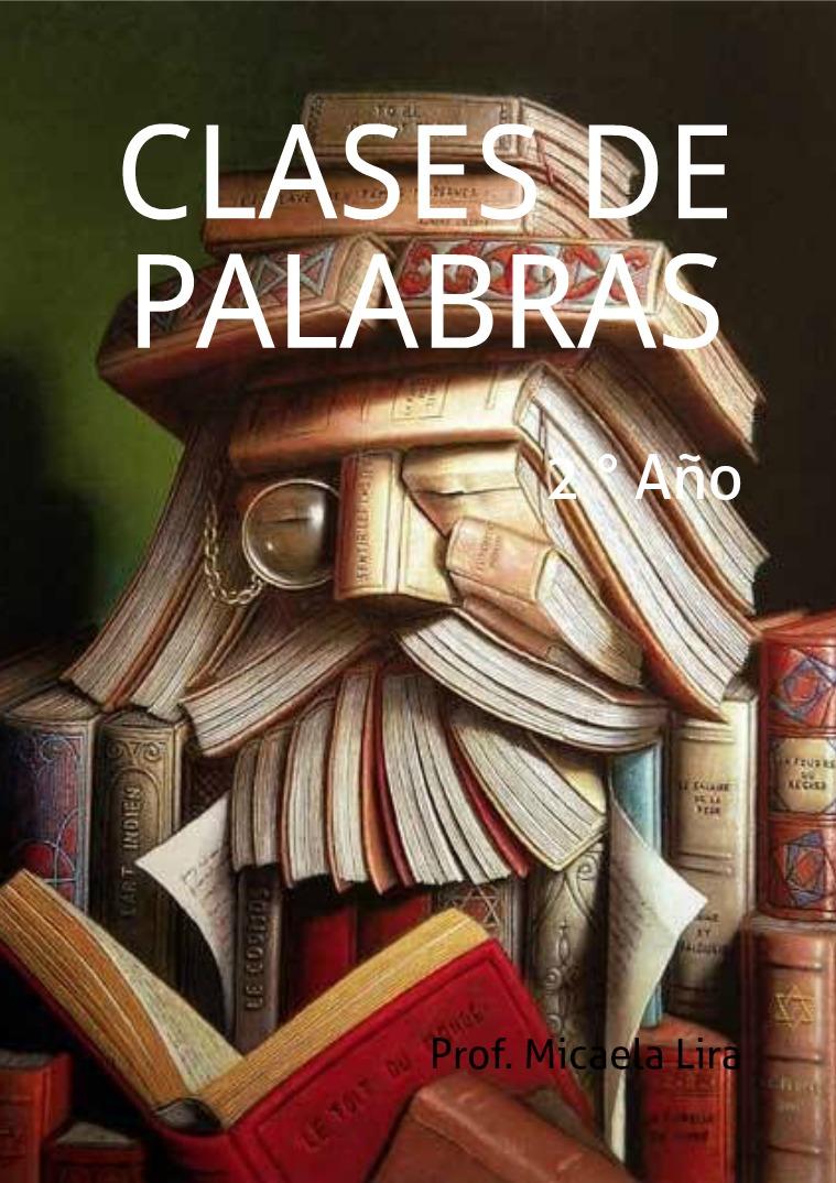 Clases de palabras Idioma Español
