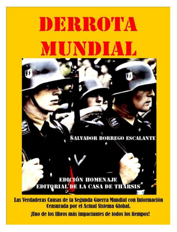DERROTA MUNDIAL - EDICIÓN HOMENAJE AL AUTOR DERROTA MUNDIAL (Edición Homenaje)
