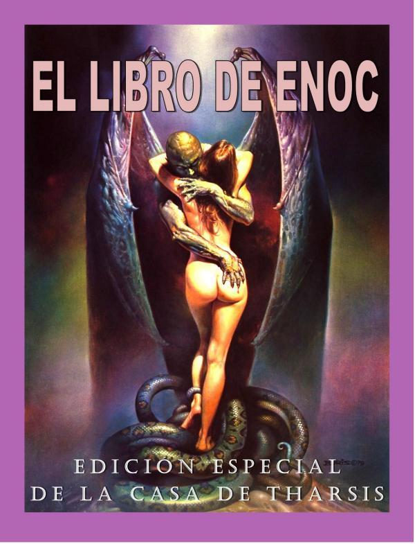 LIBRO DE ENOC - EDICIÓN ESPECIAL El libro de Enoc