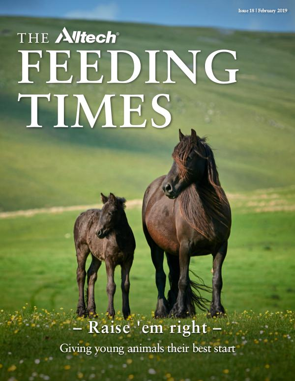 The Alltech Feeding Times Issue 18 - February 2019