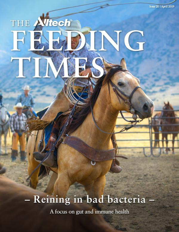 The Alltech Feeding Times Issue 20 - April 2019