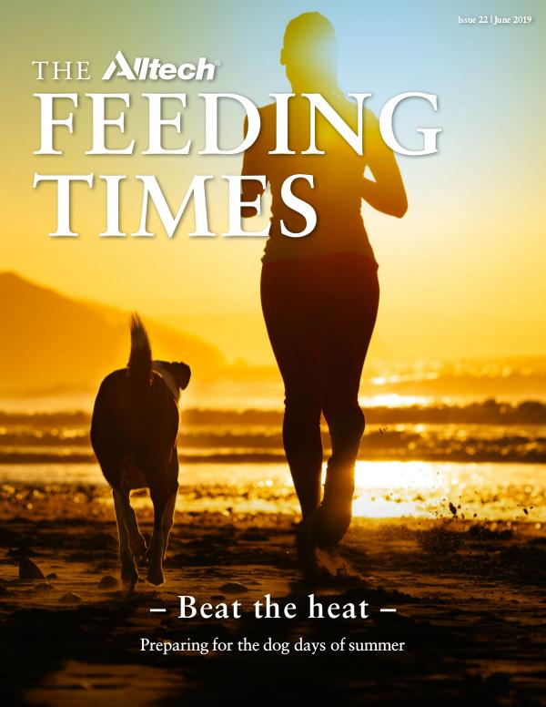 The Alltech Feeding Times Issue 22 - June 2019