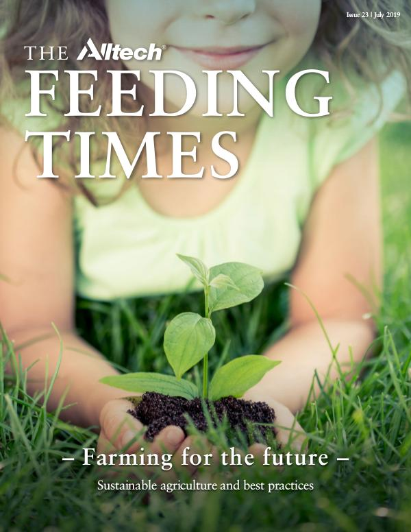 The Alltech Feeding Times Issue 22 - July 2019