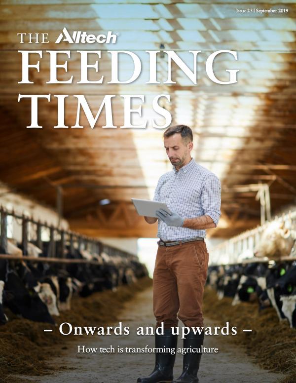 The Alltech Feeding Times Issue 25 - September 2019