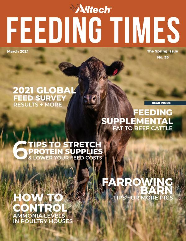 The Alltech Feeding Times Issue 33 - Spring 2021