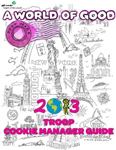 2013 Girl Scout Cookie Program Material 2013 Troop Cookie Manager Guide
