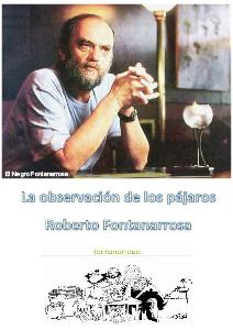 La observación de los pájaros - Roberto Fontanarrosa Cuento