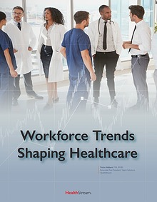 Workforce Trends Shaping Healthcare