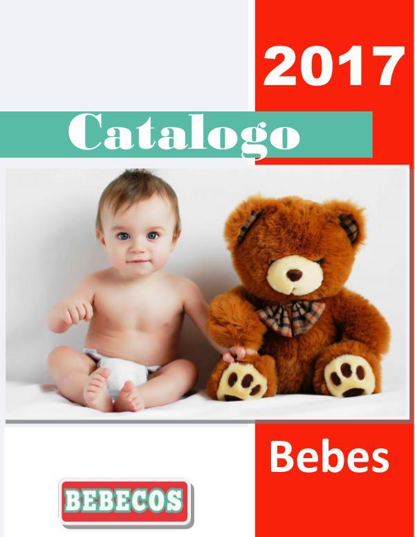 Catalogo BEBECOS - juguetes para bebes CATALOGO BEBES 2017