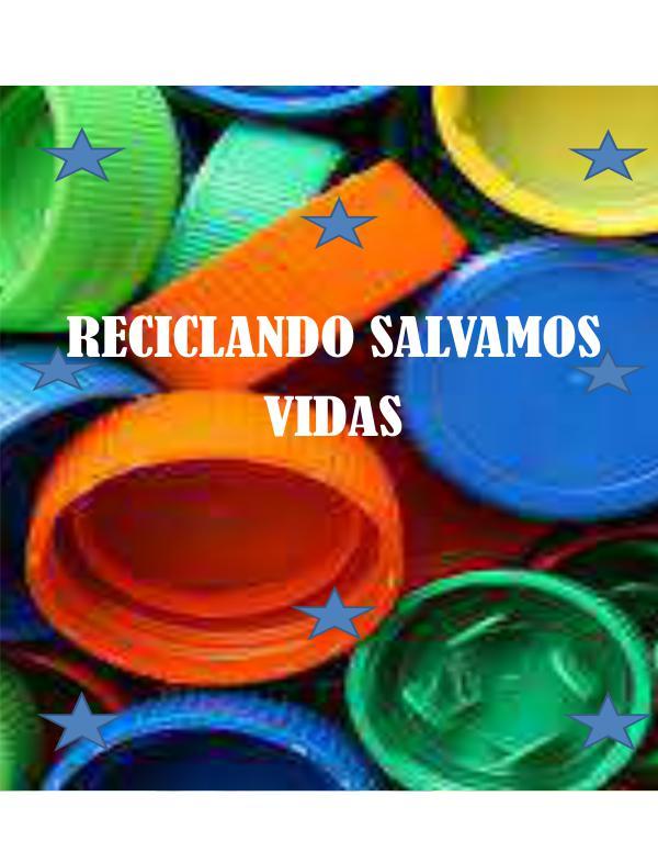 Reciclando salvamos vidas Reciclando salvamos vidas