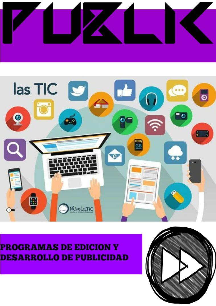 Herramientas tecnológicas para la elaboración de publicidad. programas de edicion