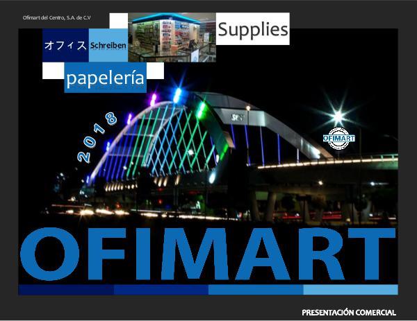 Presentación Comercial OFIMART 2018 Presentacion Comercial Ofimart 2018