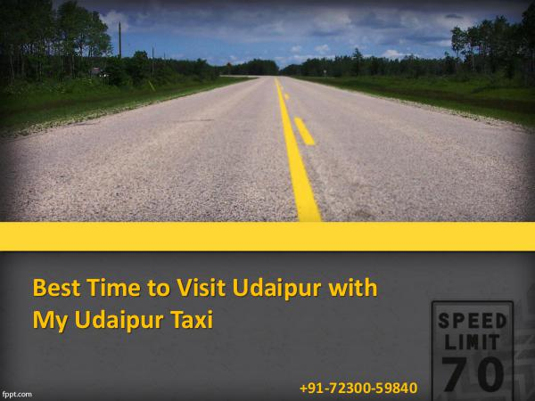 My Udaipur Taxi Best Time to Visit Udaipur with My Udaipur Taxi