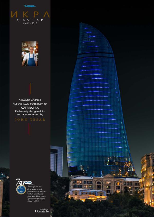 Azerbaijan with John Tesar Caviar Tour with John Tesar