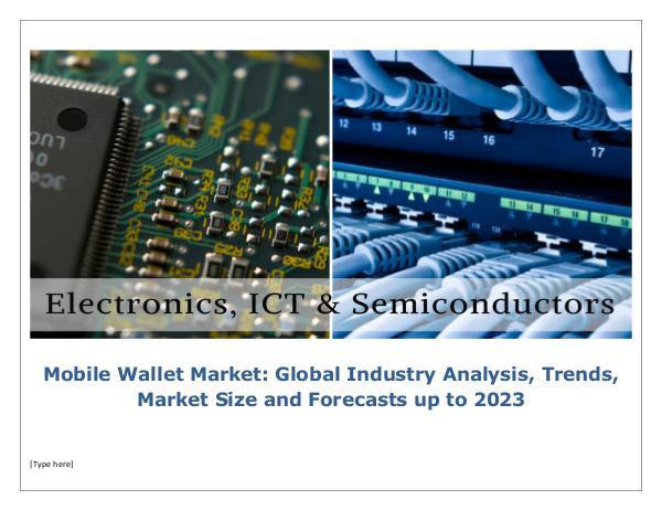 Mobile Wallet Market Global Industry Analysis, Tre