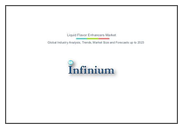 Infinium Global Research Liquid Flavor Enhancers Market