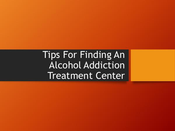 Inspire Change Wellness Tips For Finding An Alcohol Addiction Treatment Ce