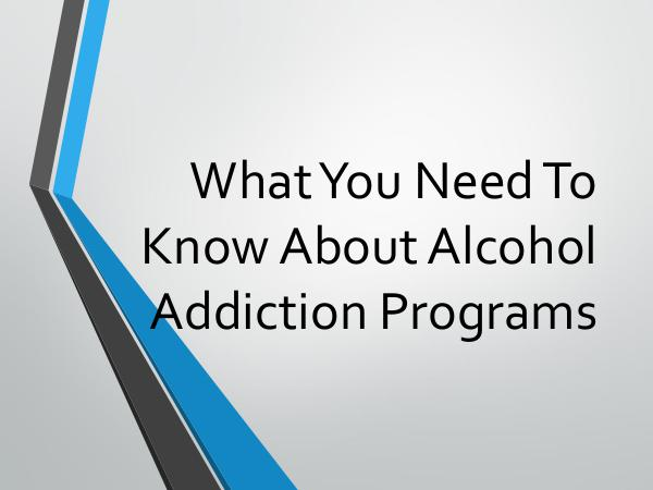 What You Need To Know About Alcohol Addiction Prog