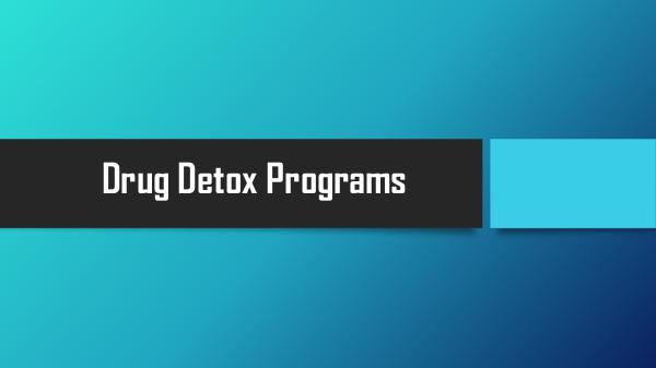 Drug Detox Programs