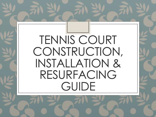 CrowAll Tennis Court Construction, Installation & Resurfac