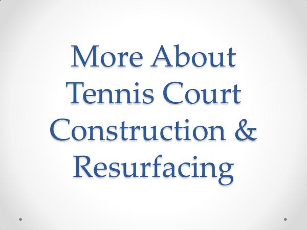 CrowAll More About Tennis Court Construction & Resurfacing